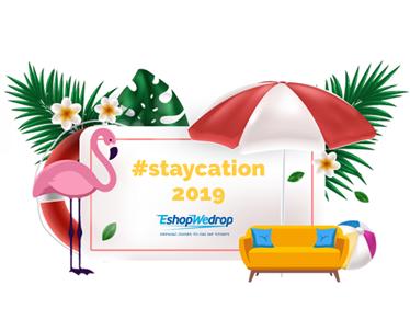 Staycation- Διακοπές στο σπίτι